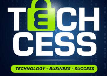"""""""Techcess"""" Podcast: Technology. Business. Success."""